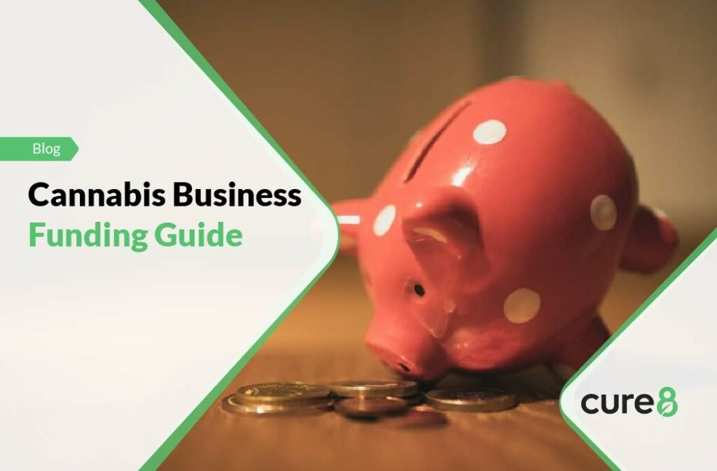 Cannabis Business Funding Guide