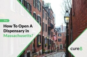 How To Open A Dispensary in Massachusetts