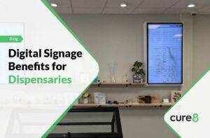 Digital Signage Benefits for Dispensaries-01