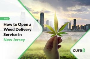 How to Open a Weed Delivery Service in New Jersey